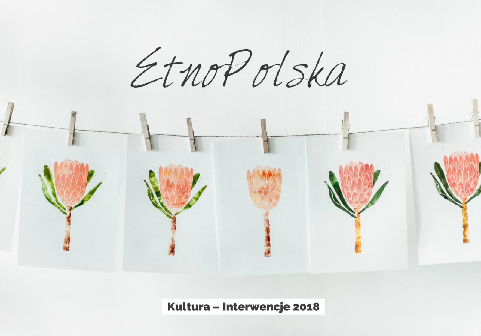 [NABÓR] EtnoPolska – blisko 7 mln złotych na wsparcie działań lokalnych