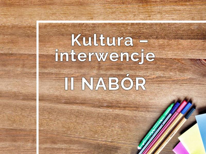 Ogłaszamy II nabór do programu Kultura – Interwencje 2019!