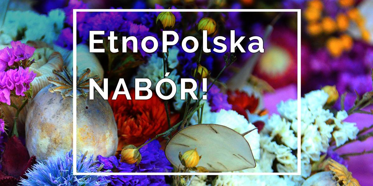 Nabór wniosków do programu EtnoPolska 2020